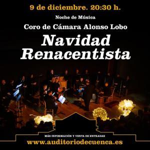 Navidad Renacentista - Coro de Cámara Alonso Lobo