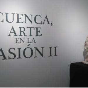 Exposición Cuenca Arte en la Pasión II